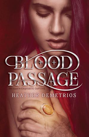 Blood Passage (Dark Caravan Cycle, #2)  by  Heather Demetrios