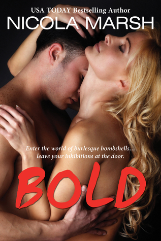 Bold  by  Nicola Marsh