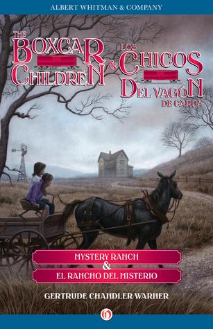 Mystery Ranch & El rancho del misterio  by  Gertrude Chandler Warner