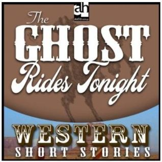 The Ghost Rides Tonight! Max Brand