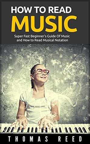 How To Read Music Thomas Reed