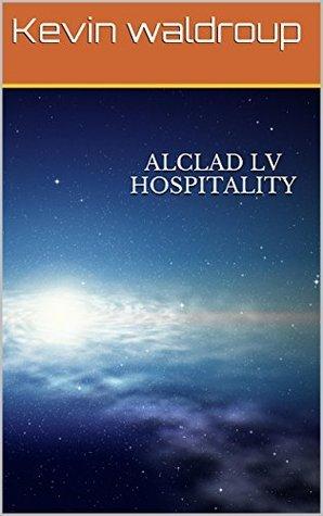 AlClad lV Hospitality Kevin waldroup