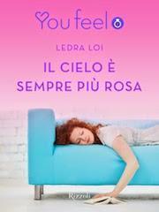 Il cielo è sempre più rosa  by  Ledra Loi