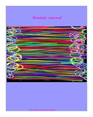 Brookes Journal  by  Laura McEndree
