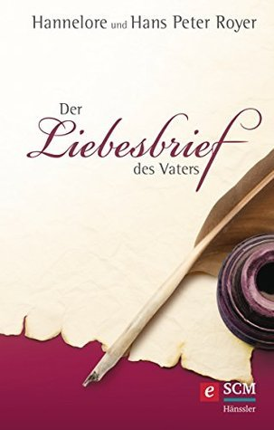 Der Liebesbrief des Vaters  by  Hans Peter Royer