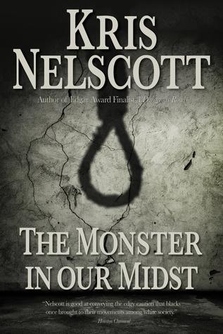 The Monster in Our Midst Kris Nelscott