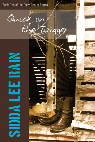 Quick On the Trigger  by  SiddaLee Rain
