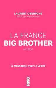 france big brother  by  Laurent Obertone