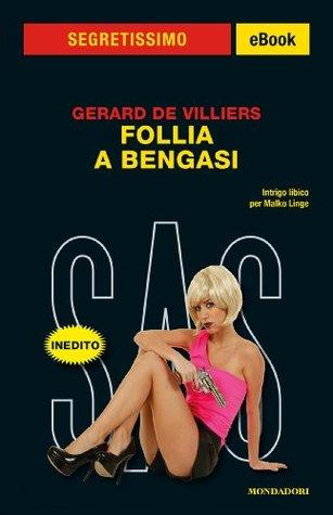 Follia a Bengasi Gérard de Villiers