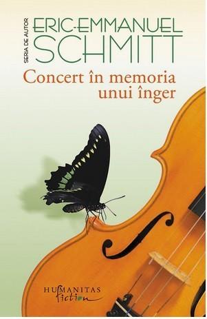 Concert in memoria unui inger  by  Éric-Emmanuel Schmitt