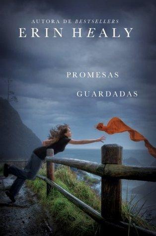 Promesas guardadas Erin Healy