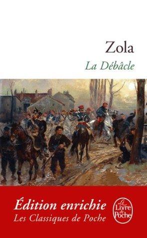 La Débâcle (Classiques t. 316)  by  Émile Zola