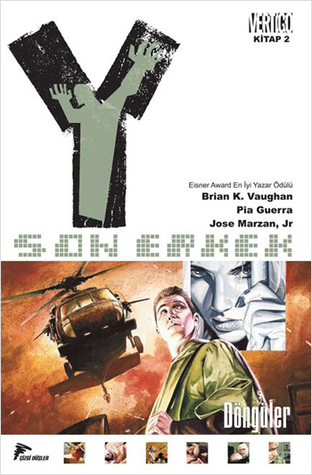Y: Son Erkek 2 - Döngüler (Y: The Last Man, #2)  by  Brian K. Vaughan