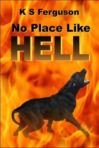 No Place Like Hell K.S. Ferguson