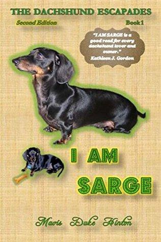 I Am Sarge (The Dachshund Escapades Book 1)  by  Mavis Hinton