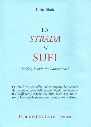La strada del sufi Idries Shah