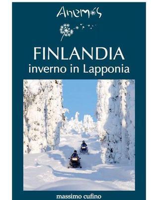 Finlandia: inverno in Lapponia Massimo Cufino