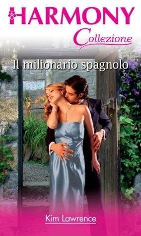 Il milionario spagnolo Kim Lawrence
