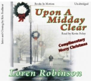 Upon a Midday Clear  by  Loren Robinson