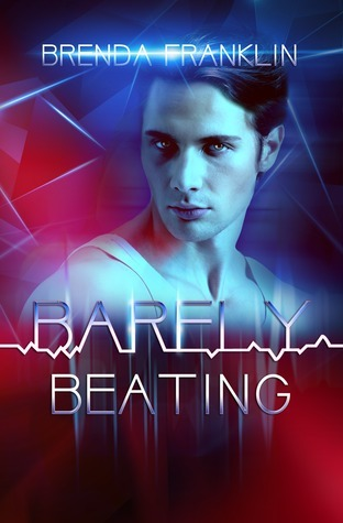 Barely Beating (Pulse #2) Brenda Franklin