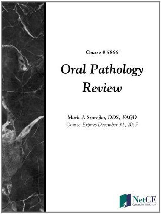 Oral Pathology Review  by  CME Resource