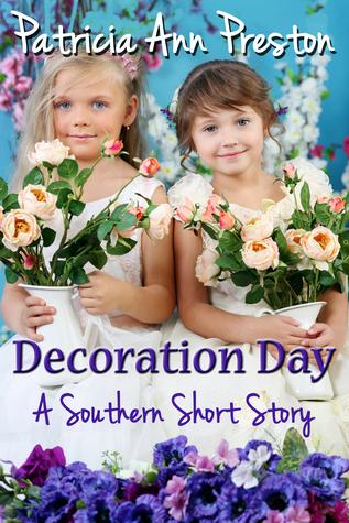 Decoration Day  by  Patricia Ann Preston