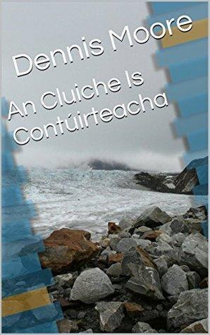 An Cluiche Is Contúirteacha Dennis Moore