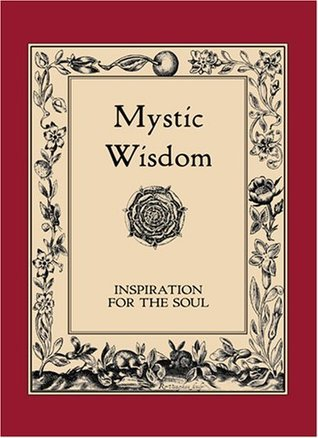 Mystic Wisdom: Inspiration For The Soul Various