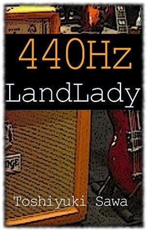 440Hz-LandLady-: guitar story 440hz  by  Toshiyuki sawa