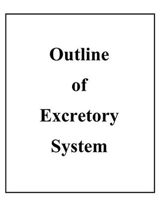 Outline of Excretory System John F. Moore