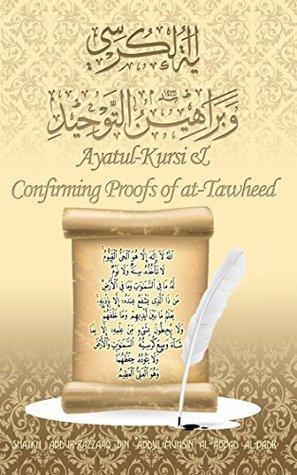 Ayatul Kursi & Confirming Proofs of at-Tawheed  by  Shaykh Abdur Razzaaq bin Abd Muhsin al Badr