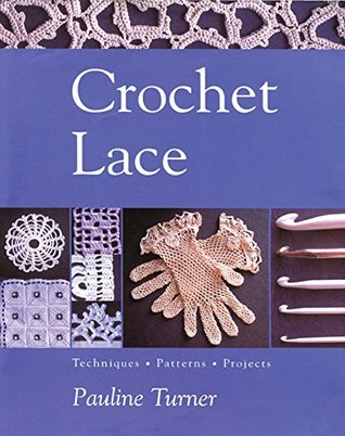 Crochet Lace  by  Pauline Turner