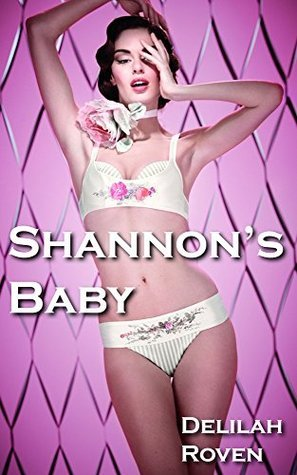 Shannons Baby  by  Delilah Roven