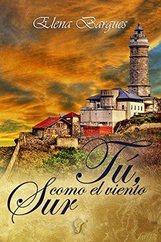 Tú, como el viento sur  by  Elena Bargues