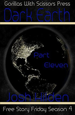 Hard Landing (Free Story Friday Season 4 Dark Earth #11)  by  Josh Hilden