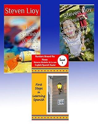 Three Great Learn Spanish Books Beginners Spanish!: Easy Spanish Books  by  Steven Lioy