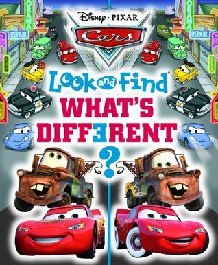 Disney Cars Look and Find, What s Different? Editors of Publications International Ltd.