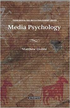 Media Psychology  by  Matthew Giobbi