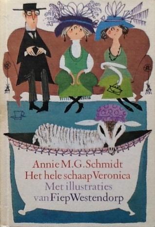 Het hele schaap Veronica  by  Annie M.G. Schmidt
