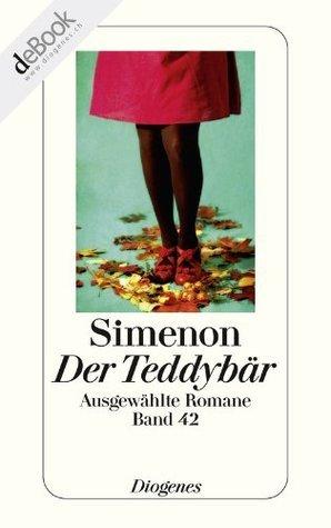 Der Teddybär: Ausgewählte Romane  by  Georges Simenon