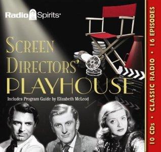 Screen Directors Playhouse  by  Original Radio Broadcasts