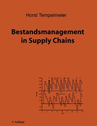 Bestandsmanagement in Supply Chains  by  Horst Tempelmeier
