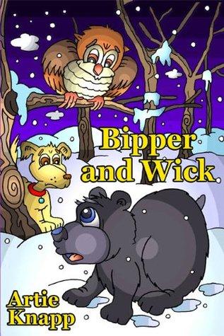 Bipper and Wick Artie Knapp