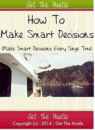 Making smart decisions Sohail