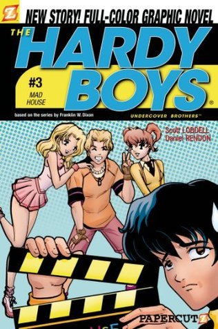 The Hardy Boys #3: Mad House (Hardy Boys Graphic Novels: Undercover Brothers)  by  Scott Lobdell