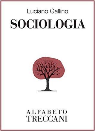 Sociologia  by  Luciano Gallino