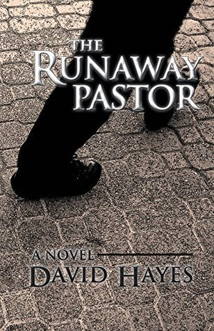 The Runaway Pastor: A Novel  by  David Hayes