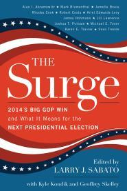 The Surge: 2014s Big GOP Win and What It Means for the Next Presidential Election  by  Larry J. Sabato