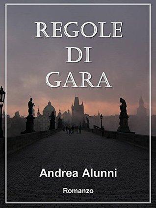 Regole di Gara Andrea Alunni
