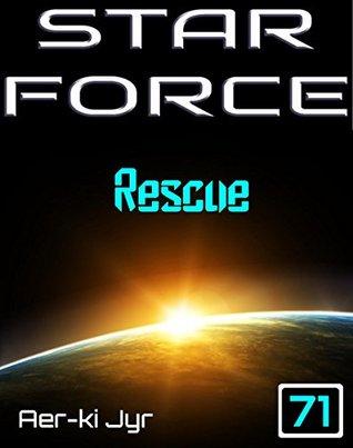 Star Force: Rescue (SF71)  by  Aer-ki Jyr